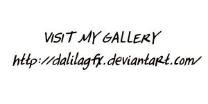 Visit my Gallery by DalilaGFX