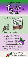 r u rdy for TURNIP WAR by Incoherrant