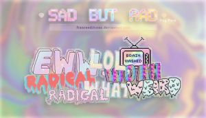 SAD BUT RAD | Pngs by FranceEditions
