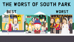 The Worst of South Park Ranking by russellthedog