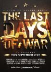 Last Days of War - Movie Poster by VectorMediaGR
