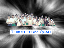 A Tribute to Ms Quah by thefreaks