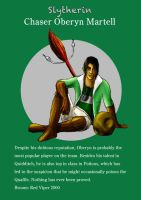 Oberyn Slytherin Chaser by guad