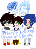 Happy Birthday Prome and Techno by CreepypastaGoth
