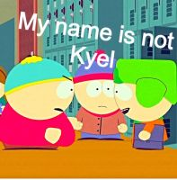 My Name is not Kyel.... by SagieLps592