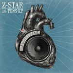Z-Star 16 Tons EP front (Muthastar Records) by peterbowen