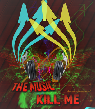 The music kill me by onnipotente
