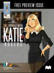 The Trouble With Katie Rogers - Preview Issue by DESPOP