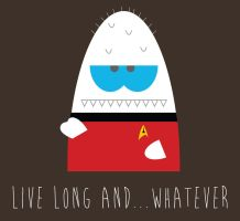 Live Long and... by coolstergraphics