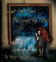 The Sea and the Stars Cover by willowdream