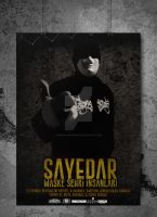 Sayedar Poster by DemircanGraphic