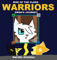 Warrior cats Rise of the Clans - Swan's Journey by DawnheartShadowClan