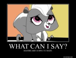 Littlest Pet Shop - Haters Are Going To Hate by BoldCurriosity