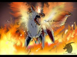 Let it burn! by thelunapower