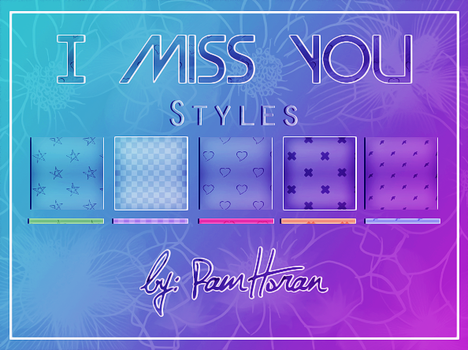 Styles / I Miss You by PamHoran