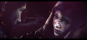 It Ended with a Lie. (The Last of Us) by jdslipknot