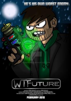 WTFuture Poster by eddsworld
