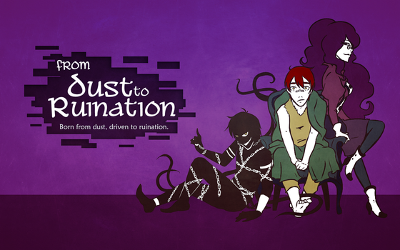 From Dust To Ruination wallpaper by CiciEnixa