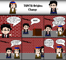 TGWTG Origins: Change by Worldnewser