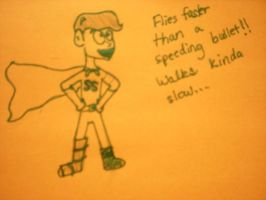 The Super Man -only horrible- by MrsRonaldWeasley
