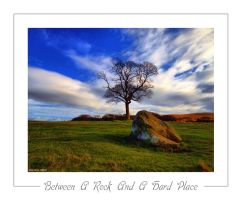 Between a Rock n a Hard Place by mad1dave