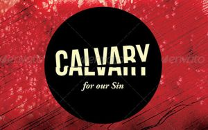 Calvary for Our Sins Church Flyer and CD Template by loswl