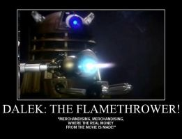 Motivation - Dalek - The Flamethrower! by Songue
