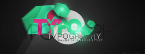 Typography Sign by M3pHIsT0-DK-ARTS