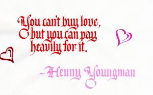 Valentine - Henny Youngman by MShades