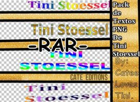 Pack Textos PNG-Tini Stoessel -RAR- by CateeLovesTini