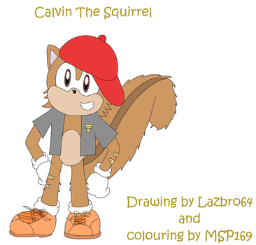 Calvin The Squirrel By Lazbro4 -  Coloured by MSP169