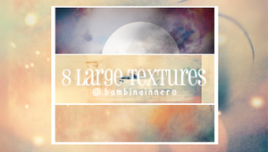 8 Large Textures by narcoticplease