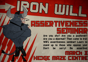 Iron Will Assertiveness Seminar by Skeptic-Mousey