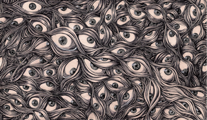 THE EYES THE EYES NO NOT THE EYES. by PsychoInABox