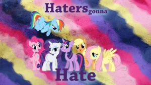 Haters Gonna Hate Wallpaper by CaseyJewels
