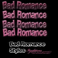 bad romance Styles by Itzeditions