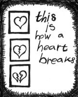 This is how a heart breaks. by NowPictured