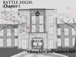 Battle High Chapter 1 Knuckles and Sandwhitches by Amadalia