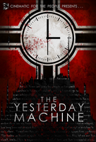 CFTP Presents: The Yesterday Machine by Weirdonian