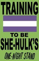 She-Hulk One-Night Stand t-shirt by The-Chosen-Millenium