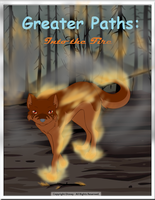 Greater Paths:Into the Fire - Pilot Cover by leafclan99
