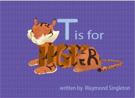 T is for Tiger by waymonds