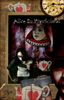 Alice In Psycholand V.I.II by misfitmalice