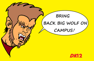 Bring Back Big Wolf On Campus! by Dylanio21