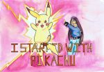 I started with pikachu by warukeru