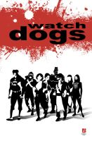 Creator Owned Day sneak 3 Watchdogs by sean-izaakse