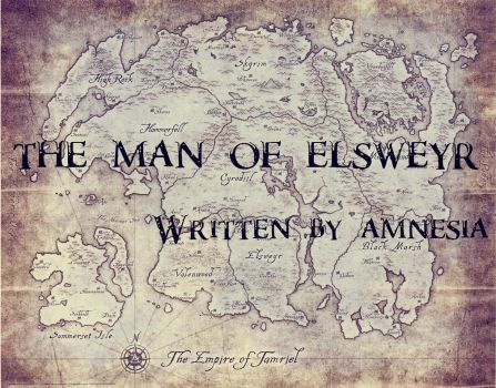 The Man Of Elsweyr by Amnesiaofdarkness