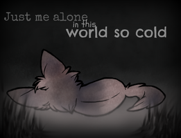 .:world so cold:. by Abluefireinside
