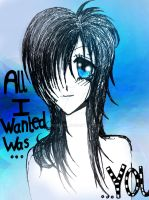 All I Wanted by RBaileyx