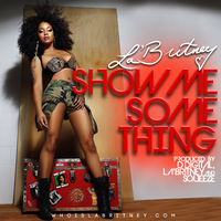 La'Britney: SHOW ME SOMETHING Cover by YoungC